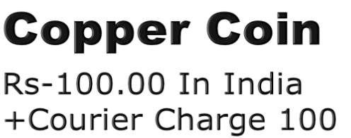 Copper Coin Rs-100.00 In India +Courier Charge 100